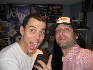 Me when I worked with Steve O